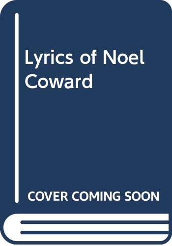 9780670444700: Lyrics of Noel Coward