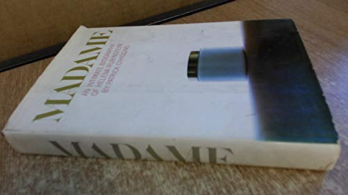 Madame: An Intimate Biography of Helena Rubinstein: O'Higgins, Patrick