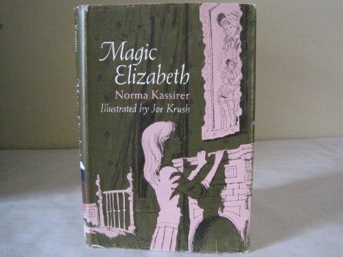 9780670448166: Magic Elizabeth