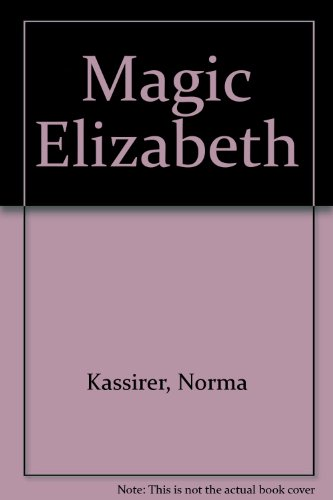 9780670448173: Magic Elizabeth