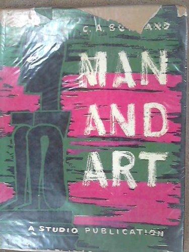 Man and Art: Burland, C. A.