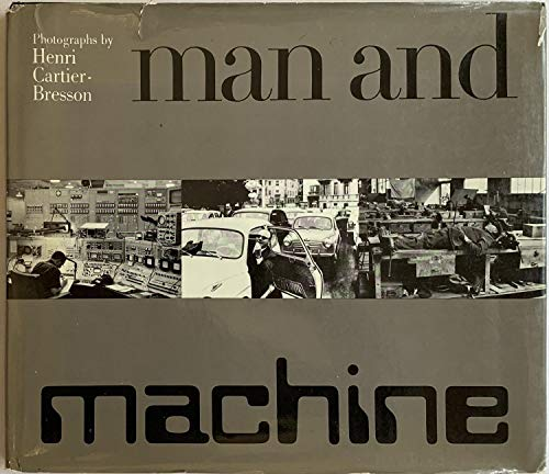 9780670452033: Man and Machine [Hardcover] by Cartier-Bresson, Henri