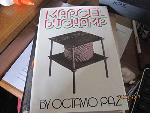 Marcel Duchamp: Appearance Stripped Bare: Octavio Paz