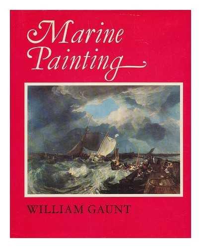 9780670457632: Marine Painting: An Historical Survey
