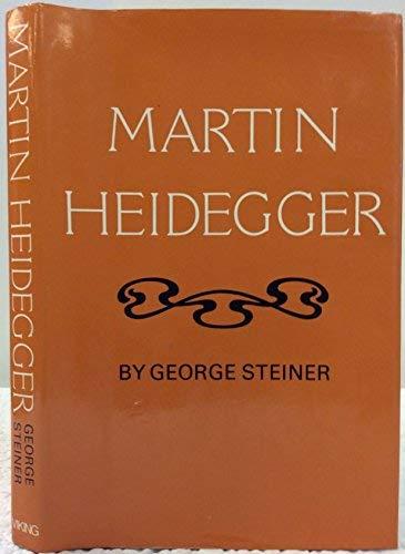 Martin Heidegger (Modern masters): George Steiner