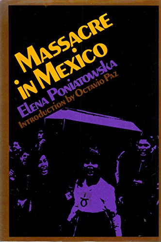9780670461370: Massacre in Mexico / Elena Poniatowska ; Translated from the Spanish by Helen R. Lane