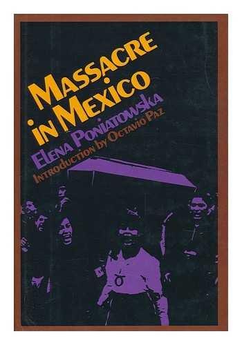 Massacre in Mexico: Poniatowska, Elena