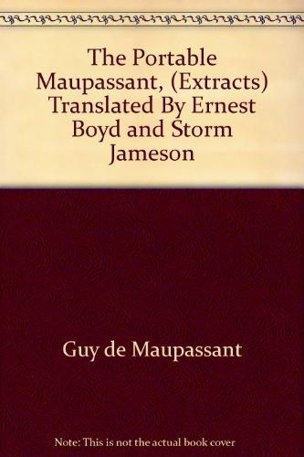 The portable Maupassant: Maupassant, Guy de