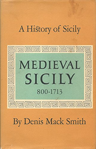 9780670464920: History of Sicily: Medieval Sicily 800-1713 and Modern Sicily After 1713