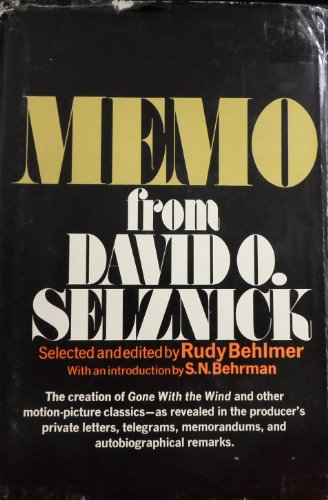 Memo from David O. Selznick: Selznick, David O.