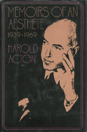 9780670468164: Memoirs of an Aesthete 1939-1969