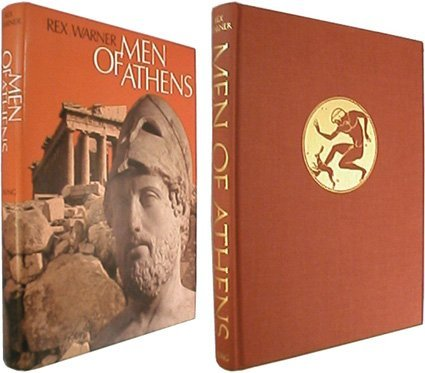 Men of Athens; the story of fifth century Athens.; A Studio book ; With photos. by Dimitrios ...