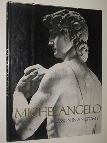 9780670473960: Michelangelo: A Lesson in Anatomy (A Studio book)