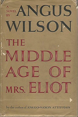 9780670474073: The Middle Age of Mrs Eliot