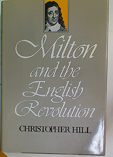 9780670476121: Milton and the English Revolution