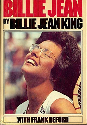 Billie Jean: King, Billie Jean; Deford, Frank