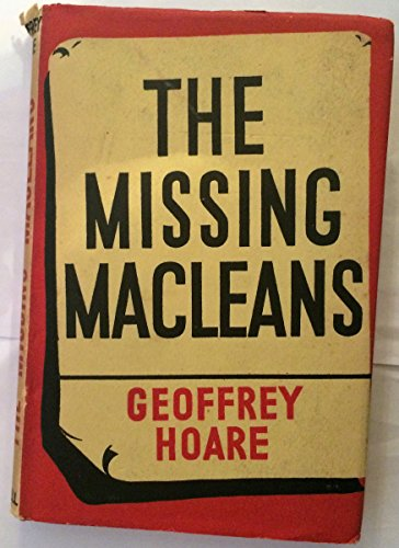 The Missing Macleans: Hoare, Geoffrey