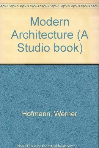 Modern Architecture in Color: Hofmann, Werner;Kultermann, Udo