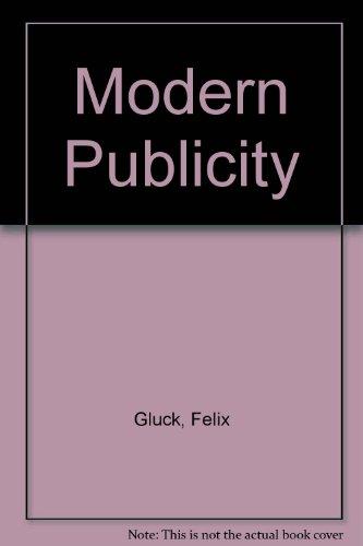 Modern Publicity: Gluck, Felix