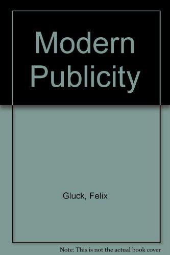Modern Publicity: Felix Gluck