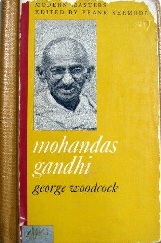 Mohandas Gandhi (Modern masters, M15): Woodcock, George