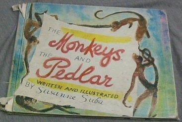 Monkeys and the Pedlar.: SUBA, Susanne.