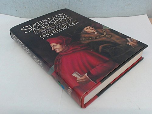 Statesman and Saint: Cardinal Wolsey, Sir Thomas More, and the Politics of Henry VIII