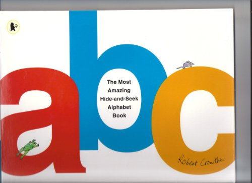 9780670489961: The Most Amazing Hide-and-seek Alphabet Book (Viking Kestrel picture books)