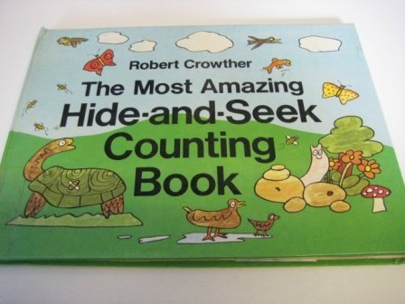 9780670489978: The Most Amazing Hide-&-Seek Counting Book (Viking Kestrel picture books)