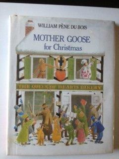 Mother Goose for Christmas: William Pene du