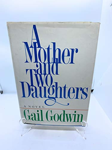 A Mother and Two Daughters: Godwin, Gail