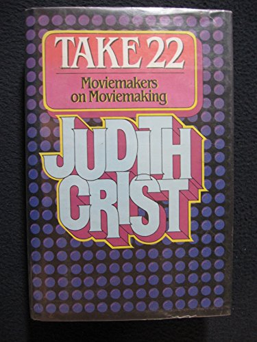 Take 22: Moviemakers: Crist, Judith