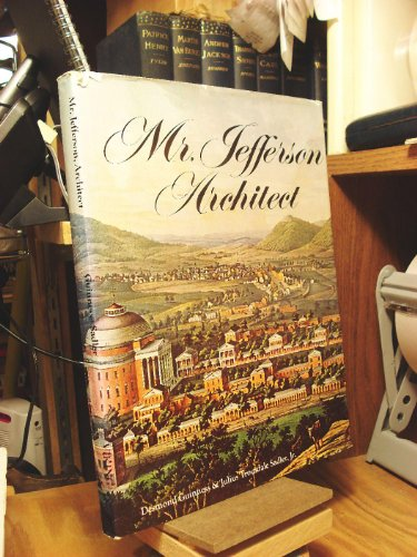 Mr. Jefferson, Architect: Guinness, Desmond; Sadler, Julius Trousdale