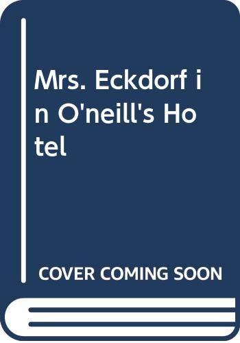 9780670493302: Title: Mrs Eckdorf in Oneills Hotel