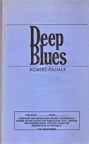9780670495115: Deep blues / Robert Palmer