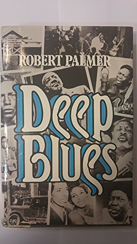 9780670495115: Deep Blues: A Musical And Cultural History of the Mississippi Delta