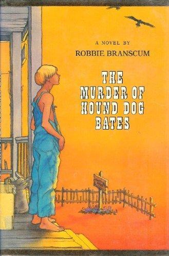 9780670495214: The Murder of Hound Dog Bates