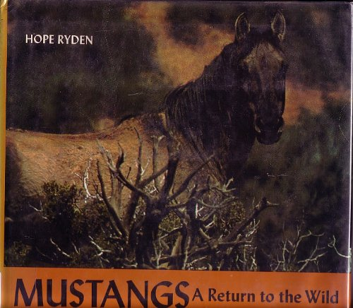 9780670496549: Mustangs: A Return to the Wild