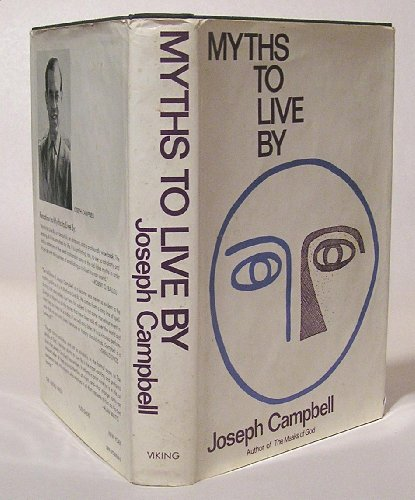 9780670503599: Myths to Live by