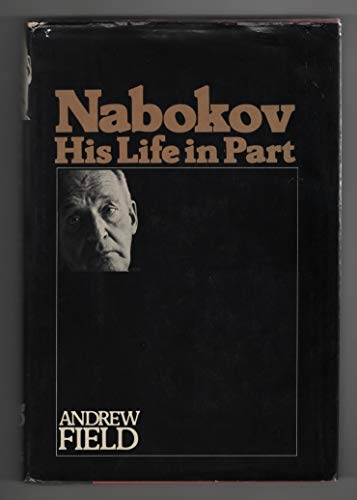 9780670503674: Nabokov; His Life in Part
