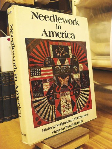 9780670505753: Needlework in America: History , Designs, and Techniques