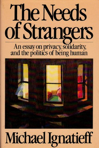 9780670505777: The Needs of Strangers