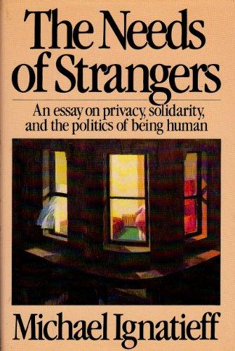 9780670505777: The Needs of Strangers