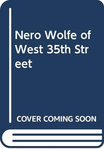 9780670506026: Nero Wolfe of West Thirty-Fifth Street: The Life and Times of America's Largest Private Detective