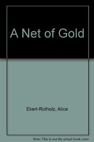 9780670506088: A Net of Gold
