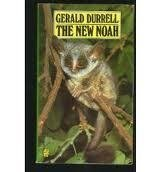 The New Noah: Durrell, Gerald