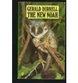 The New Noah: Durrell, Gerald