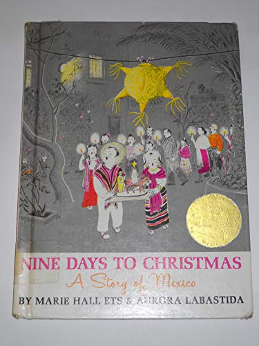 Nine Days to Christmas: A Story of Mexico: Ets, Marie Hall, Labastida, Aurora