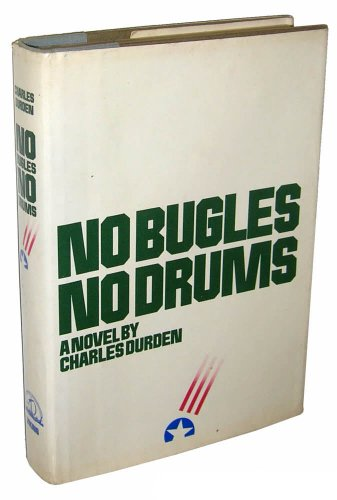 No Bugles, No Drums: Durden, Charles