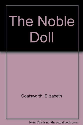 9780670514915: The Noble Doll